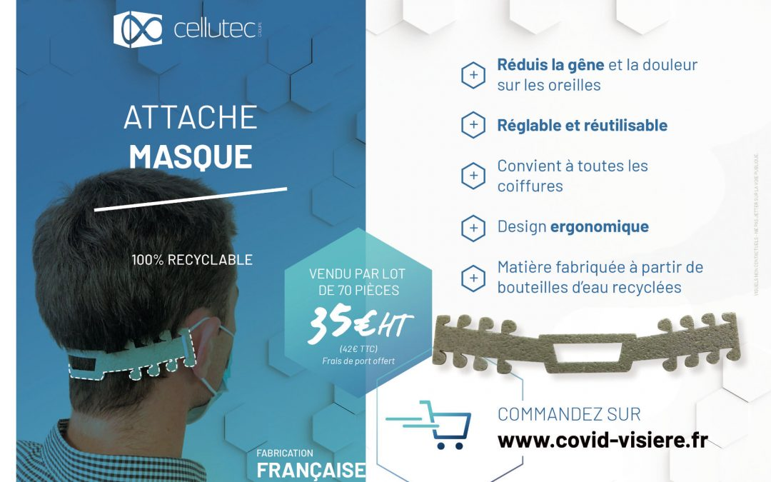 L'attache masque : une innovation du Groupe Cellutec !